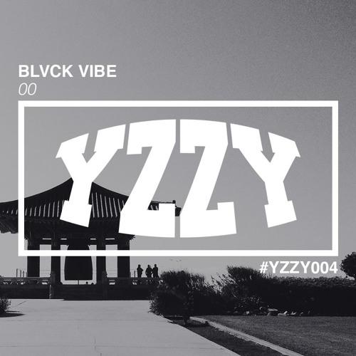 Blvck Vibe - 00 (Original Mix) [YZZY004]