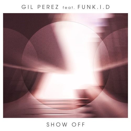 Show Off (feat. Funk.I.D)