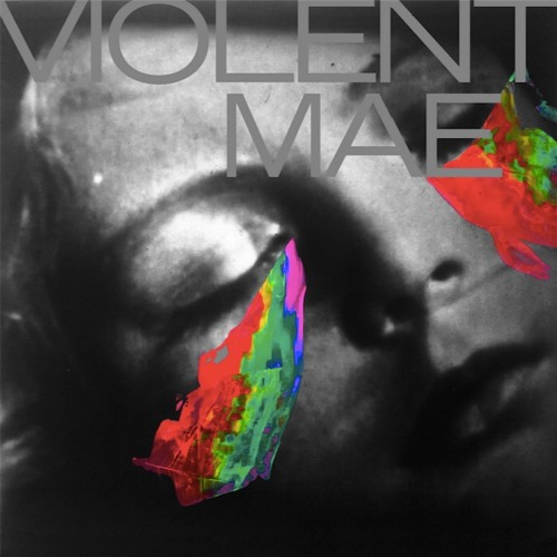 "Violent Mae - ""In The Sun"""