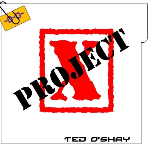 Ted O'Shay - Project X (Original Mix)