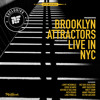 Brooklyn Attractors - Good and Evil - [Rootfire World Premiere]
