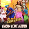 Cinema Dekhe Mamma - Singh is Bling
