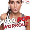 Workout Music Source - WOD Pop Workout Session Preview