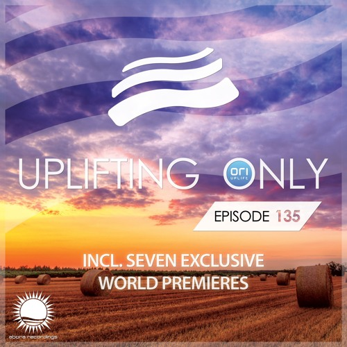 Uplifting Only 135 (Sept 10, 2015)