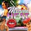 Miami Heat 2009 (feat. Kerry D Drummer)