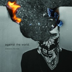 Against The World - MGK