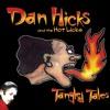 Dan Hicks & The Hot Licks - The Blues My Naughty Baby