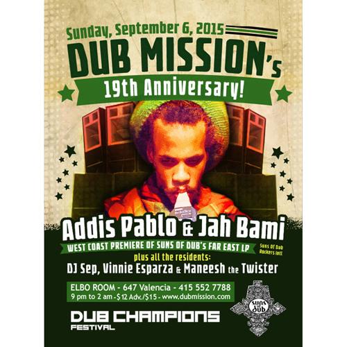 Addis Pablo & Jah Bami at Dub Mission's 19th Anniversary