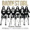 Pitbull Ft. Mohombi & Wisin - Baddest Girl In Town (Dj Alssy Remix)