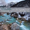 New Album - 'Himalayan Stream', recorded in Langtang National Park, Nepal