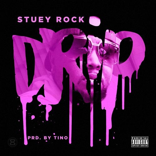 Stuey Rock – DRIP