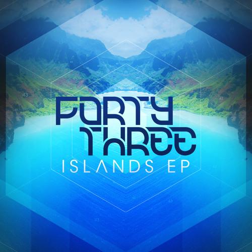 FortyThr33- ISLANDS EP