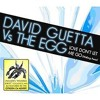 David Guetta vs. The Egg - Love don't let me go 2010 (B.l.a.d.E. Electro Remix)