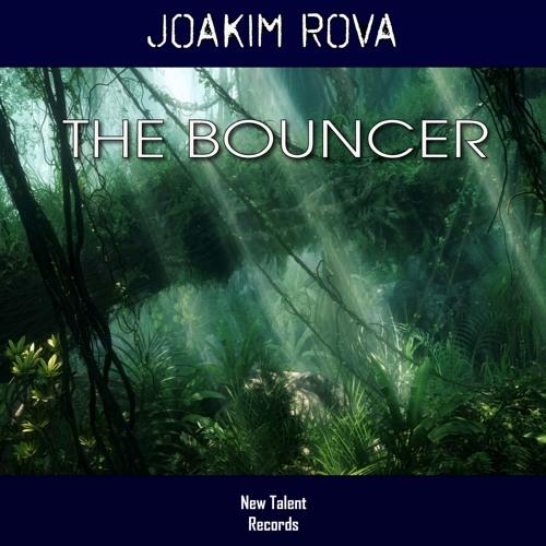 NEWTAL132A : Joakim Rova - The Bouncer (Radio Edit)