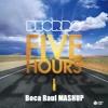 Download Calvin Harris & Ummet Ozcan Vs. Deorro - Five Hours Vs. Overdrive Part 2 (Boca Raul Mashup) Mp3