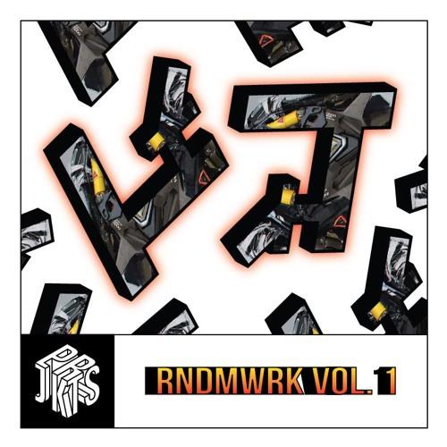 """""""Rndm Wrk Vol. 1"""""""