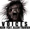 KAIN - VOICES (feat Allen Travian) mp3