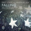 First State ft. Anita Kelsey - Falling (First State 'New Era' Remix) [ASOT PREMIERE] OUT NOW!