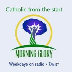 Morning Glory - 9.11.15 - EWTN CEO Michael Warsaw