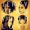 Your Love (feat. Corbin Reid)