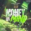 Jheison The BeatMaker - Money On My Mind Feat. Dirty Sound, Mr. Prince & Dshon El Villano (F1)