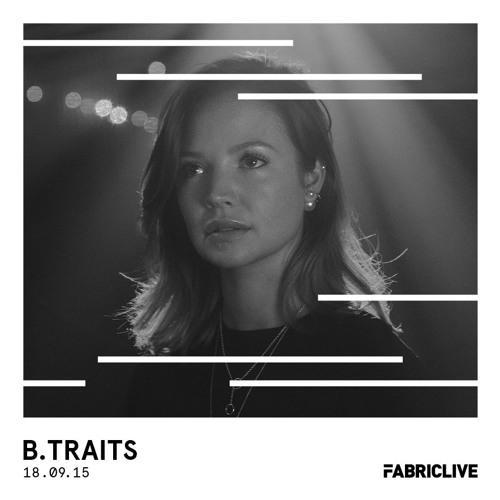 B.Traits - FABRICLIVE Promo Mix