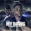 My Dawg Remix (feat Boosie Badazz)
