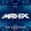 Madhex Edit & Bootlegs Pack - Vol.1 (Short Edition) FREE DL