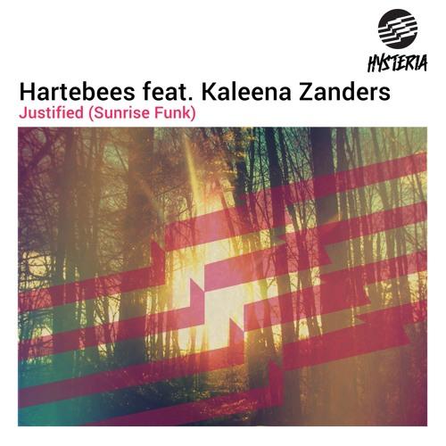 Hartebees ft. Kaleena Zanders - Justified (Sunrise Funk)