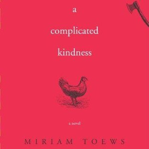 Episode 2 - A Complicated Kindness - Miriam Toews