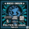 RROID DRAZR - Politic As Usual (RUN DMT Remix) mp3