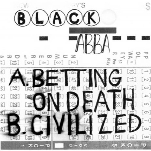 """BLACK ABBA """"Betting On Death'' 7"""" [Goner Records]"""