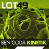 Ben Coda - Kinetik - Lot49 [OUT NOW!]