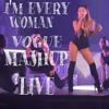 Ariana Grande - I'm Every Woman/Vogue Mashup (Live)