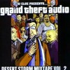 DJ Clue- Grand Theft Audio: Desert Storm Mixtape Vol. 2 (2002)
