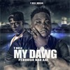 T Rell - My Dawg Ft BoosieBadAzz