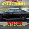 Ghetto Jewell$ - Speeding  [Prod. By Polo Boy Productions]
