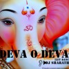 DEVA O DEVA [LET DANCE MIX] BY DJ SHARATH REDDY -2015-SPCL MIX