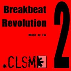 Breakbeat Revolution 2 Mixed By Faz - CLSM