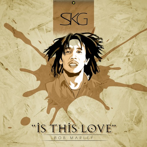 bob marley is this love remix mp3 download