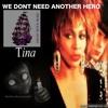 Tina Turner- We Dont Need Another Hero - BLACKROOM RE-CONSTRUCTIONS V  YRChuggz
