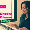 Dheere Dheere Se Meri Zindagi | Reprised Version | Neha - Ikshwaku | Yo Yo Honey Singh | Cover