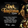DARK TEMPTATION RIDDIM #TROYTON MUSIC 2015 (MIXED BY Di NASTY)
