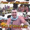 Feest DJ Maarten - Zo Vrolijk