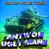 ANTWON X LIL UGLY MANE- UNDERWATER TANK (PRODUCED X SHAWN KEMP)
