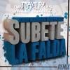Robbie Moroder Ft. Henry Mendez - Subete La Falda (Trave DJ, David Iglesias & Wally Suarez Remix)
