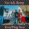 Ceo LiL Kenny - EveryThing Gucci