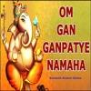 Om Gan Ganpatye Namo Namah | Santosh Kumar Sinha | Ganesh Mantra