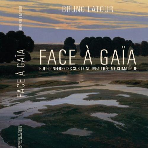 Lecture par Bruno Latour de l'introduction du chapitre 7, de Face à Gaïa.