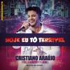 Cristiano Araujo - Hoje Eu To Terrivel (Bm) [DEMO] Portada del disco